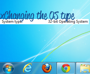 Changing from a 64 bit to 32 bit Operating System