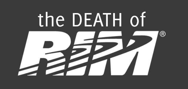 The Death of RIM