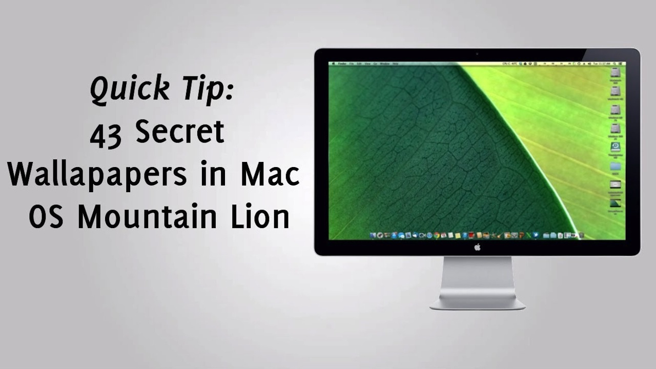 43 Secret Wallpapers in Mac OS Mountain Lion