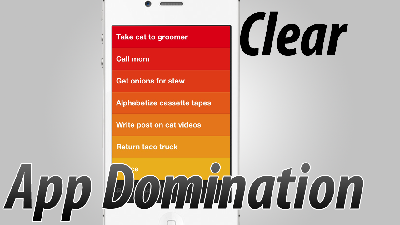Clear – App Review – Application Domination