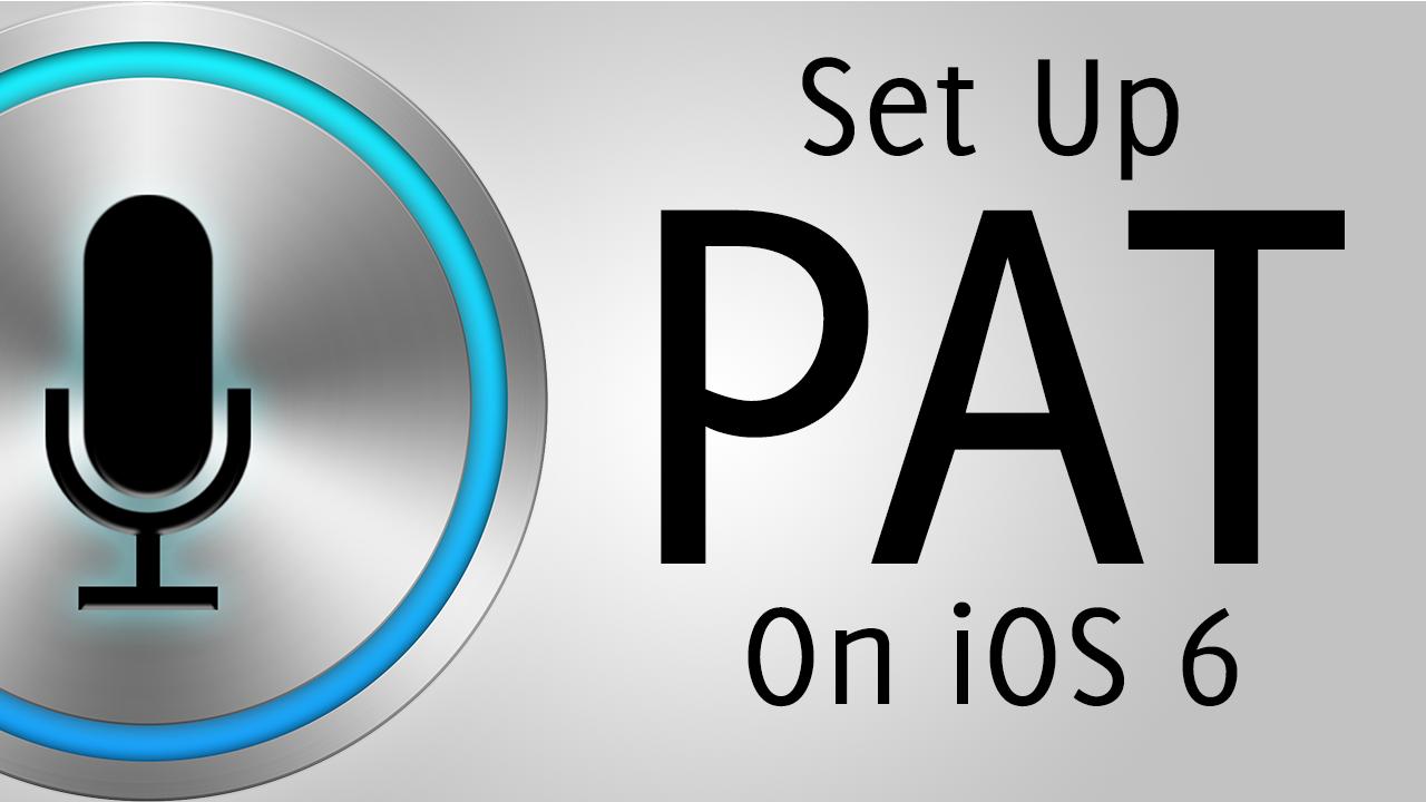 How To Setup PAT on iOS 6.x (TekWik Siri Server)